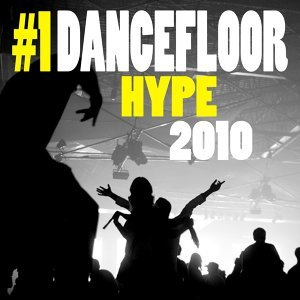 Dancefloor Hype 2010, Vol. 1 歌手頭像