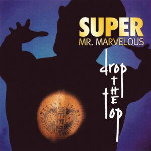 Super Mr. Marvelous 歌手頭像