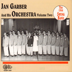 Jan Garber And His Orchestra 歌手頭像