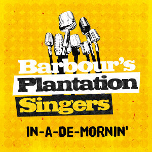 Barbour's Plantation Singers
