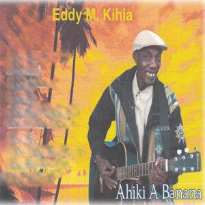 Eddy M Kihia 歌手頭像
