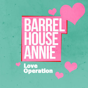 Barrel House Annie 歌手頭像