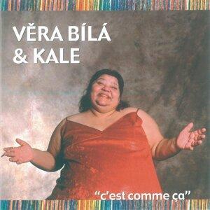 Vera Bila & Kale