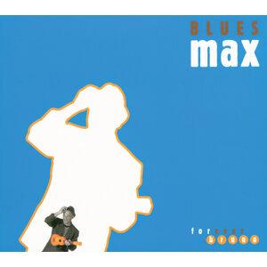 Bluesmax 歌手頭像
