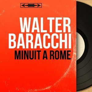 Walter Baracchi 歌手頭像