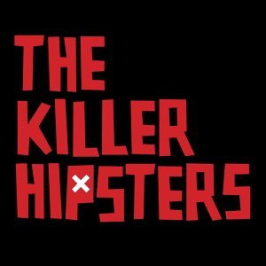 The Killer Hipsters 歌手頭像