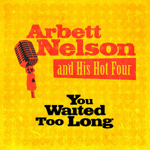 Arbett Nelson and His Hot Four 歌手頭像