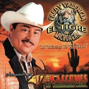 Fredy Valencia El Tigre De Michoacan 歌手頭像