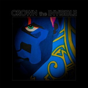 Crown the Invisible