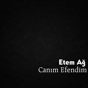 Etem Ağ 歌手頭像
