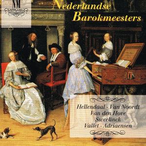 P. Hellendaal / J. van den Hove / N. Vallet / A. van Noordt / J.P. Sweelinck / E. Adriaensen 歌手頭像