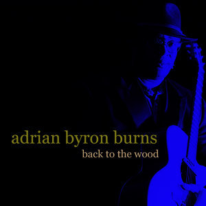 Adrian Byron Burns 歌手頭像