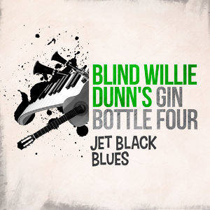 Blind Willie Dunn's Gin Bottle Four 歌手頭像