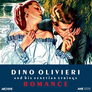 Dino Olivieri and his Venetian Strings 歌手頭像