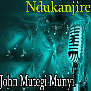 John Mutegi Munyi 歌手頭像