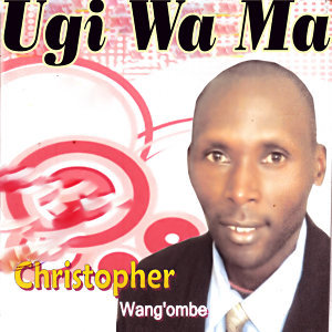 Christopher Wang'ombe 歌手頭像