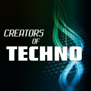 Creators of Techno, Vol. 01 歌手頭像