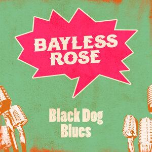 Bayless Rose 歌手頭像