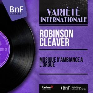 Robinson Cleaver 歌手頭像