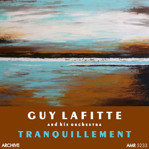 Guy Lafitte and his Orchestra 歌手頭像