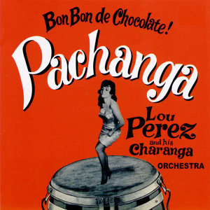 Lou Perez and  His Famous Charanga 歌手頭像