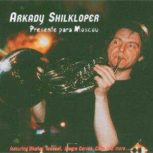 Arkady Shilkloper 歌手頭像