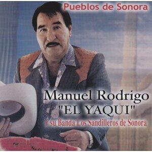 Manuel Rodrigo El Yaqui y su Banda Los Sandilleros De Sonora 歌手頭像