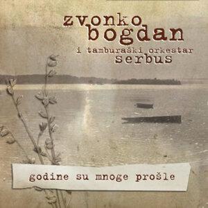 Zvonko Bogdan i tamburaski orkestar Serbus 歌手頭像