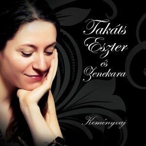 Takáts Eszter, Zenekara 歌手頭像