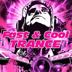 Fast and Cool Trance 歌手頭像