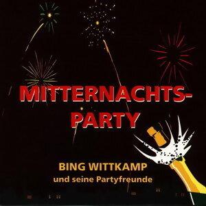 Bing Wittkamp und seine Partyfreunde 歌手頭像