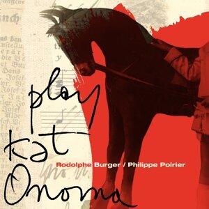 Rodolphe Burger, Philippe Poirier 歌手頭像