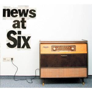 News At Six 歌手頭像