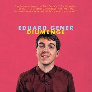 Eduard Gener 歌手頭像
