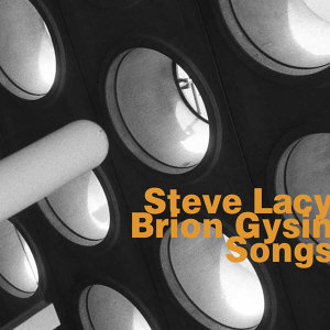 Steve Lacy & Brion Gysin 歌手頭像