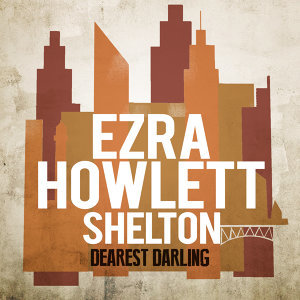 Ezra Howlett Shelton 歌手頭像