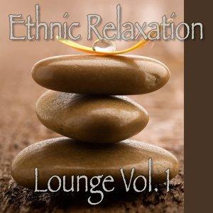 Ethnic Relaxation Lounge, Vol. 1 歌手頭像