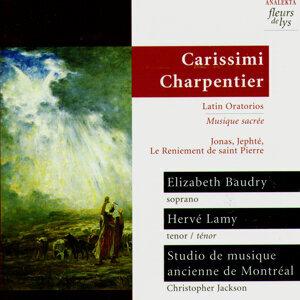 Élizabeth Baudry, Christopher Jackson, Hervé Lamy, Studio de musique ancienne de Montréal (Carissimi/Charpentier) 歌手頭像