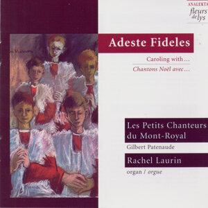 Les Petits Chanteurs du Mont-Royal, Rachel Laurin (Adeste Fideles) 歌手頭像