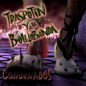 Traspotin y la Boletobanda 歌手頭像
