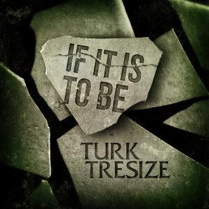 Turk Tresize 歌手頭像