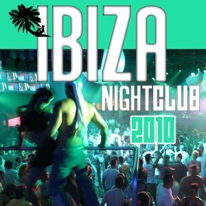 Ibiza Night Club 2010 歌手頭像
