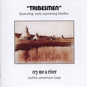 Tribesmen feat. Pete Wyoming Bender 歌手頭像