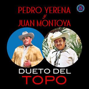Pedro Yerena Y Juan Montoya 歌手頭像