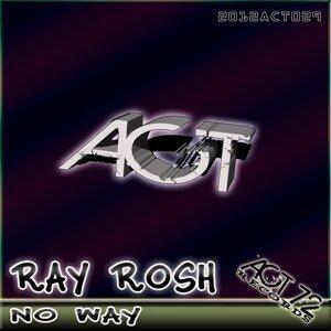 Ray Rosh 歌手頭像