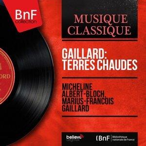 Micheline Albert-Bloch, Marius-François Gaillard 歌手頭像