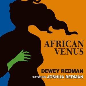 Dewey Redman Feat. Joshua Redman 歌手頭像