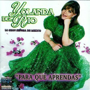 """Yolanda Del Rio """"La Gran Senora De Mexico"""""" 歌手頭像"