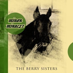 The Berry Sisters 歌手頭像