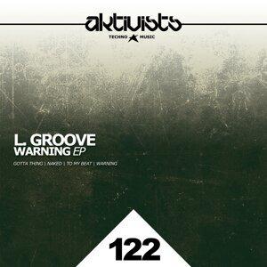 L. Groove